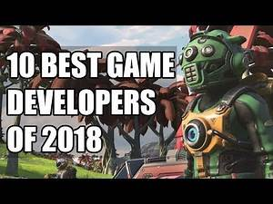 10 Best Game Developers of 2018
