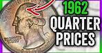 1962 QUARTER VALUE - RARE SILVER COINS WORTH MONEY!!