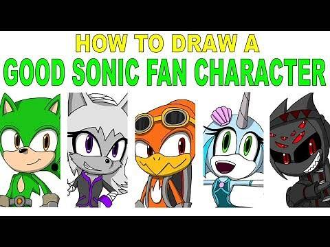 How to Make a GOOD Sonic Fan Character! (Reupload)