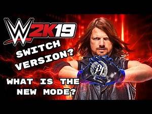 WWE 2K19: 5 Big Questions After The Reveal, What Is The New Mode? Switch Version?