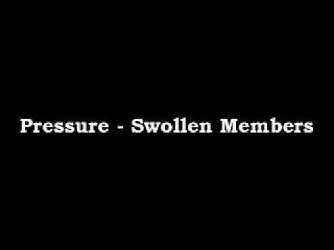 Pressure - Swollen Members