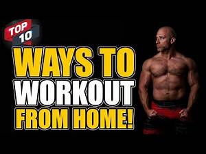 10 BEST WAYS TO WORKOUT AT HOME!! (When Life Stops You Going To The Gym)