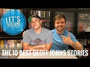 The 10 Best GEOFF JOHNS Comic Stories and Graphic Novels!