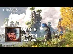 Horizon Zero Dawn Part 8 - Live with Oxhorn