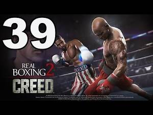 Real Boxing 2: CREED - Gameplay Walkthrough Part 39 - Chapter 5: Stage 10 (iOS, Android)