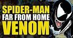 Spider-Man Far From Home: Venom
