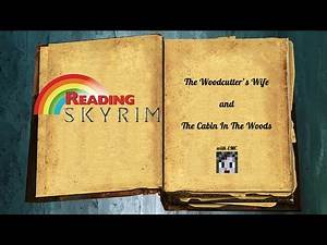 Reading Skyrim: The Woodcutter's Wife & The Cabin in the Woods