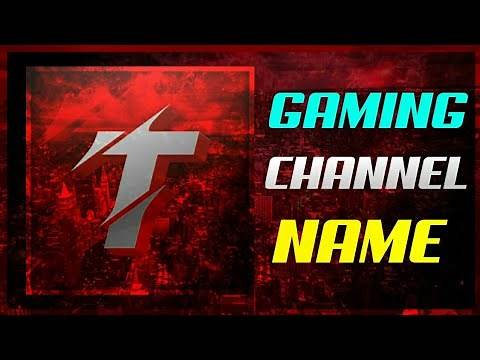 🔥15 BEST YouTube Gaming Channel Names 2020 | Unique YT gaming channel name for new gamers #4