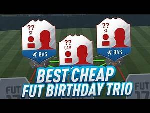 FIFA 17 BEST CHEAP FUT BIRTHDAY CARDS - INCREDIBLE & DEADLY STRIKER TRIO in ULTIMATE TEAM