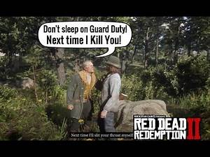 Hosea gets mad because he caught Sean Napping on Guard Duty | Red Dead Redemption 2