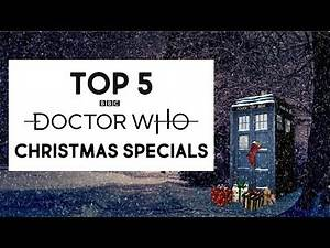 TOP 5 DOCTOR WHO CHRISTMAS SPECIALS