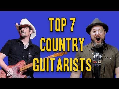 Top 7 Country Guitarists
