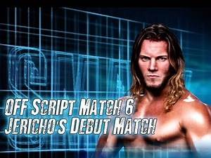 WWE '13 Off-Script 6: Chris Jericho's Debut Match!