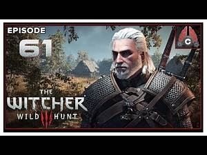 CohhCarnage Plays The Witcher 3: Wild Hunt (Death March/Full Game/DLC/2020 Run) - Episode 61