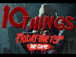 10 Things You Don't Know About Friday the 13th The Game