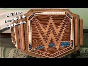 WWE Eco-Friendly Championship Replica Title Belt Review