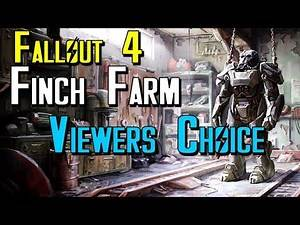 Let's Build Fallout 4: Finch Farm Viewers Choice Wrap Up (Live Stream)