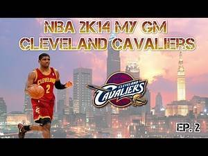 NBA 2K14 My GM Cleveland Cavaliers vs Brooklyn Nets - Ep. 2