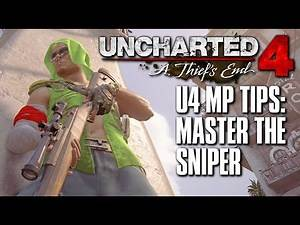 Uncharted 4 Multiplayer Tips | How to Master the Sniper (Mazur)