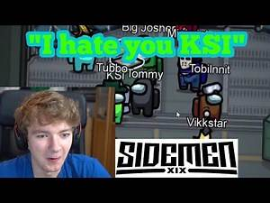 TommyInnit Plays Among Us With KSI, The Sidemen & Wilbur + Tubbo!