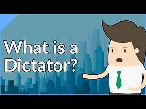 Dictators: Everything You Needed To Know (Explained)