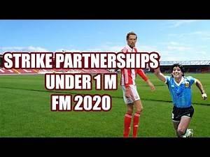 FM20 Best Strike Partnerships Under € 1 Million - Football Manager 2020