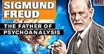 Sigmund Freud: The Father of Psychoanalysis