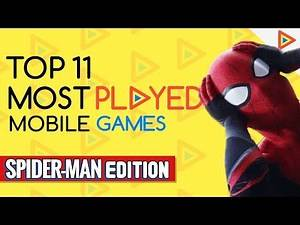 Top 11 Spider-man Games on for ANDROID and IOS | Most Played Games