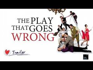 Trailer for The Play That Goes Wrong