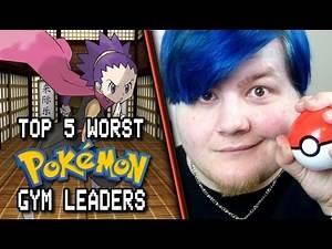 Top 5 Worst Pokemon Gym Leaders