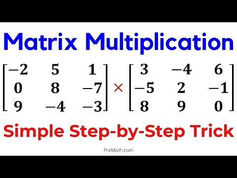 Learn Matrix Multiplication | Simple Step-by-Step Trick