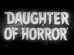 Weird-O-Rama episode 55 - Daughter of Horror
