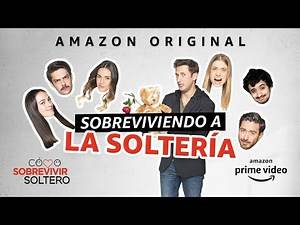 Cómo Sobrevivir Soltero - Tráiler oficial con censura | Amazon Prime Video