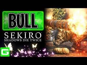 SEKIRO Blazing Bull Boss Fight - [EASY KILL GUIDE FOR BEGINNERS]
