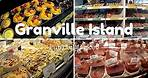 Explore Vancouver: Granville Island Public Market Best Eat/Buy