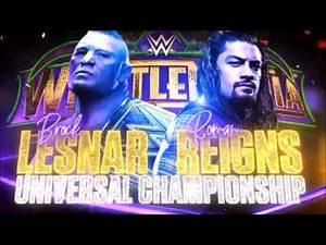 WWE Wrestlemania 34: Brock Lesnar vs Roman Reigns - Official Match Card