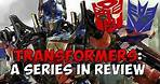 Transformers: A Series in Review