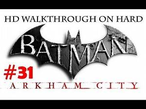 """Batman Arkham City"", HD walkthrough (Hard), Part 31 - side mission ""Hot and Cold"""