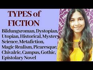Types of Fiction in English Literature