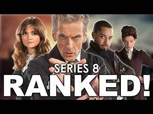 Doctor Who Series 8 Episodes RANKED!
