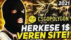 HERKESE 1$ VEREN EFSANE SİTE! - CSGOPOLYGON PROMO CODE