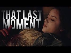 That Last Moment.