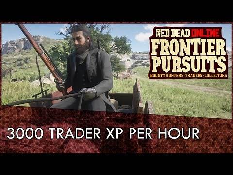 Red Dead Online: 3000 Trader XP Per Hour (Fastest Way To Rank Up Trader Role)