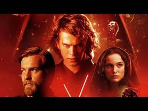 Why Revenge of the Sith is the best Star Wars movie of All Time!