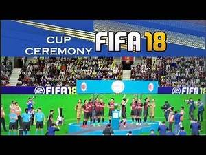 NEW Fifa 18 First ever NEW CUP Winning New CEREMONY Animation Thropy New Celebration