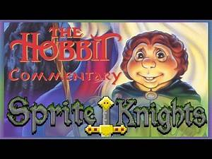 The Hobbit (1977) Commentary - Sprite Knights