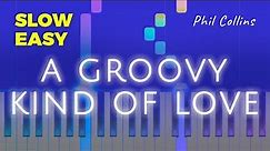 Phil Collins - A Groovy Kind Of Love - SLOW EASY Piano TUTORIAL by Piano Fun Play