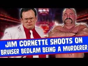 Jim Cornette Shoots On Bruiser Bedlam Being a Murderer