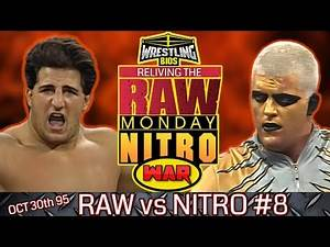 """Raw vs Nitro """"Reliving The War"""": Episode 8 - 30th Oct 1995"""