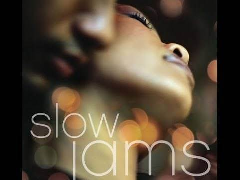The Best Slow Jams (Part 1 HQ)
